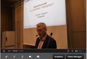 Se föredraget om basinkomst på Youtube (65 min)