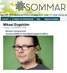 Lyssna på Mikael Engström i Sommar från 2006 (22:40 till 31:44)