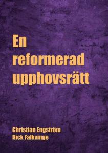"""Ladda ner eller beställ boken """"En reformerad upphovsrätt"""""""