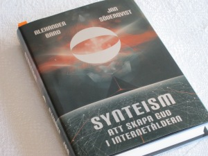 "The book ""Syntheism - Creating God in the Internet Age"" by Alexander Bard and Jan Söderqvist is now available in English"
